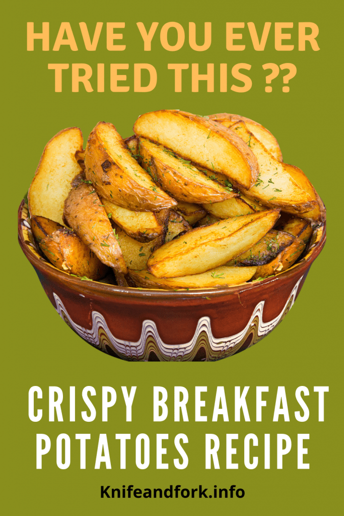 Crispy Breakfast Potatoes