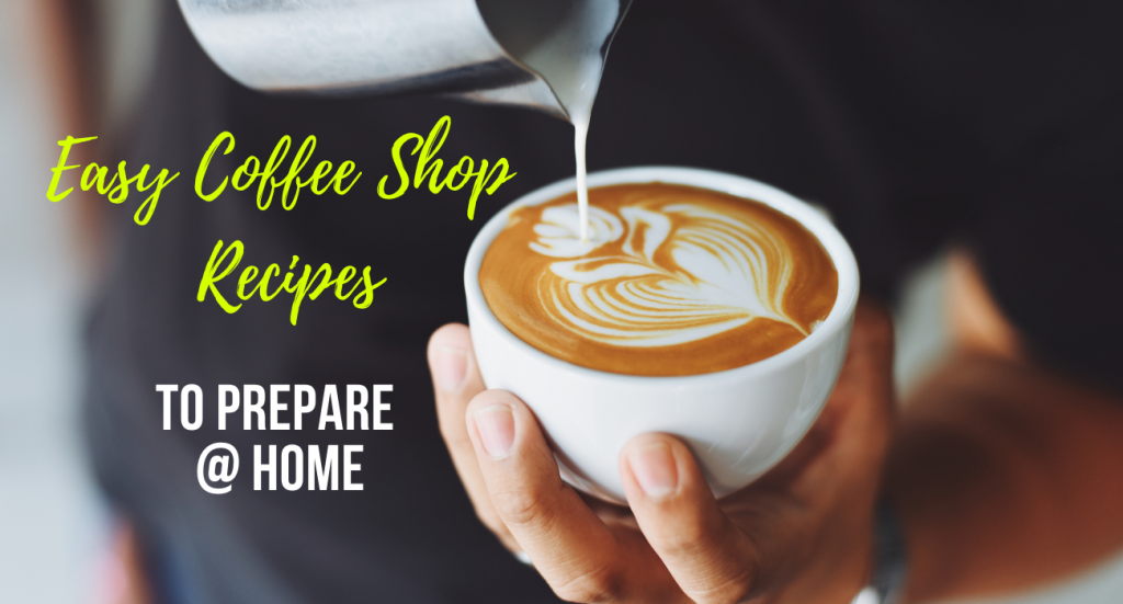 Coffee Shop Recipes